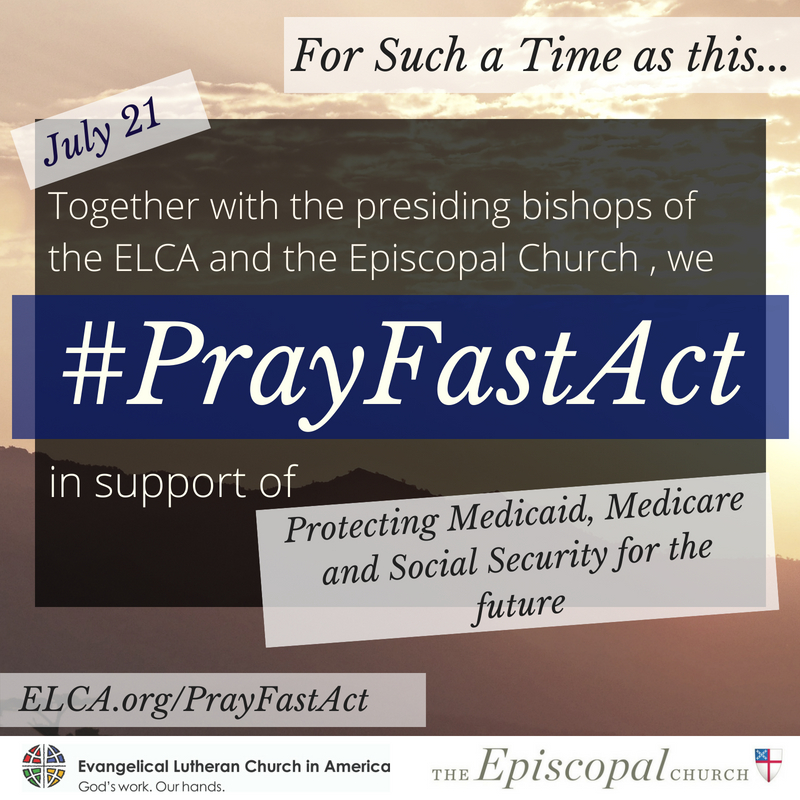 on saturday july 21 we join with the episcopal church in our monthly commitment to prayfastact this month our focus is on protecting medicaid
