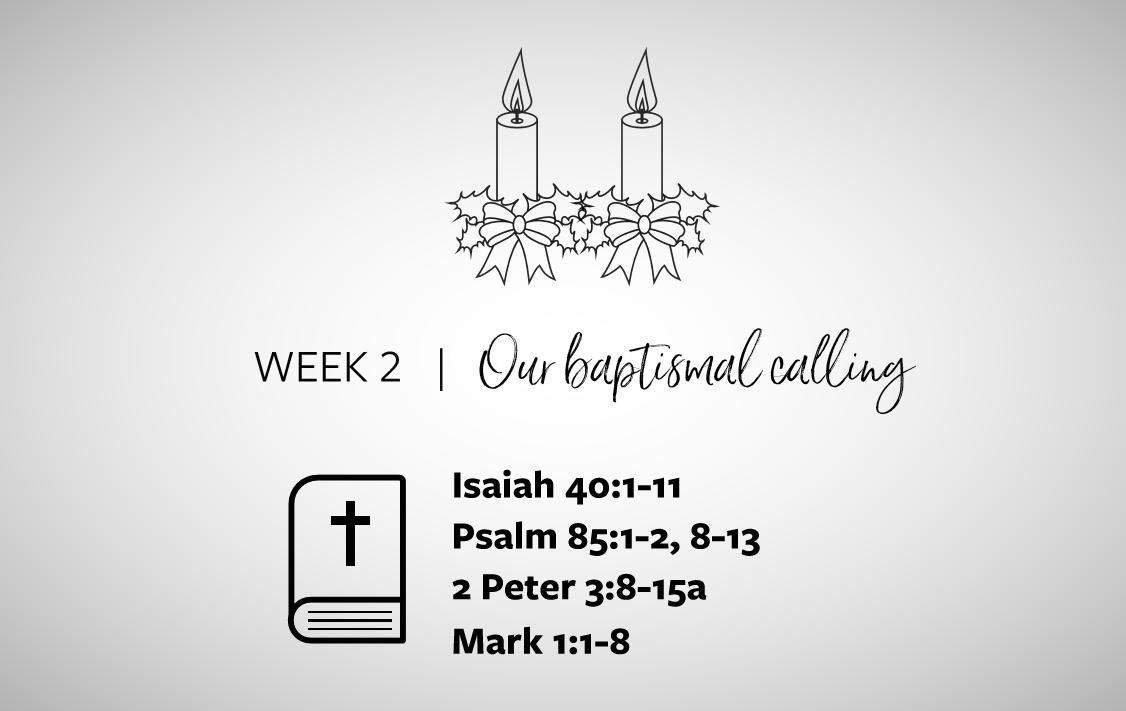 Week 2   Our baptismal calling