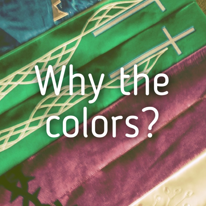 Elca Worship Blog Archive Liturgygram Why The Colors Elca